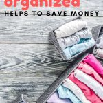 6 Ways Being Organized Helps to Save Money