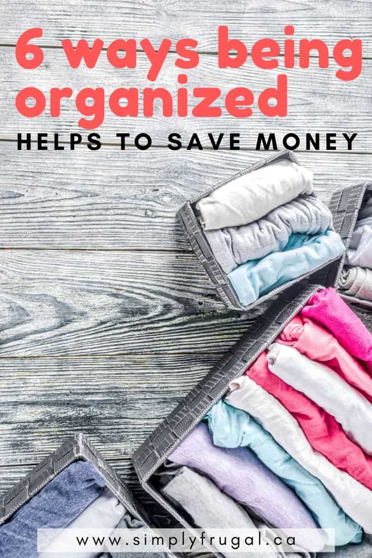 The more I think about it, I really think that being organized is the key to saving money.  Not only does my sanity thrive when things are organized, I find our bank account is happier too. Here are 6 ways being organized helps to save money.