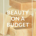 No Spend Challenge: Beauty On a Budget