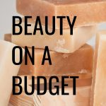 The best beauty on a budget tips!