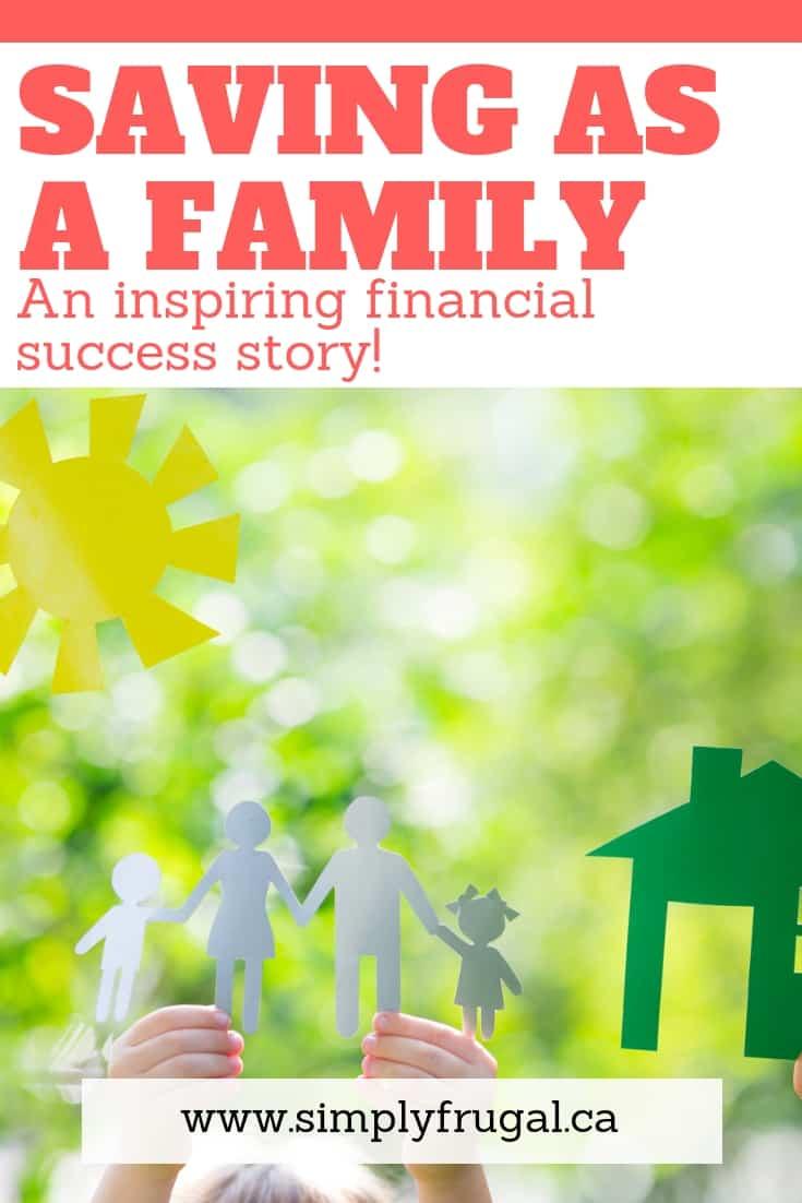 Saving as a Family: An inspiring financial success story!