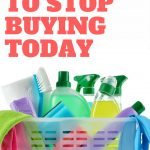10 Things to Stop Buying Today