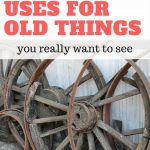 25 New Uses for Old Things You Really Want to See