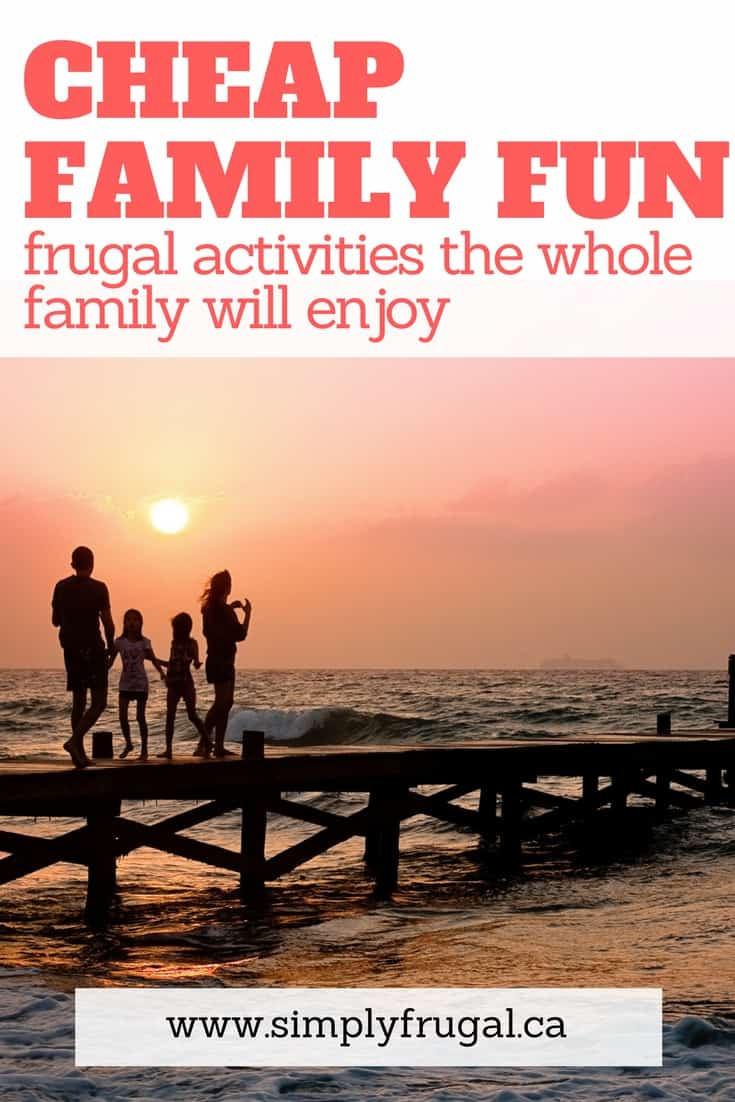 Cheap family fun. Frugal activities the whole family will enjoy.