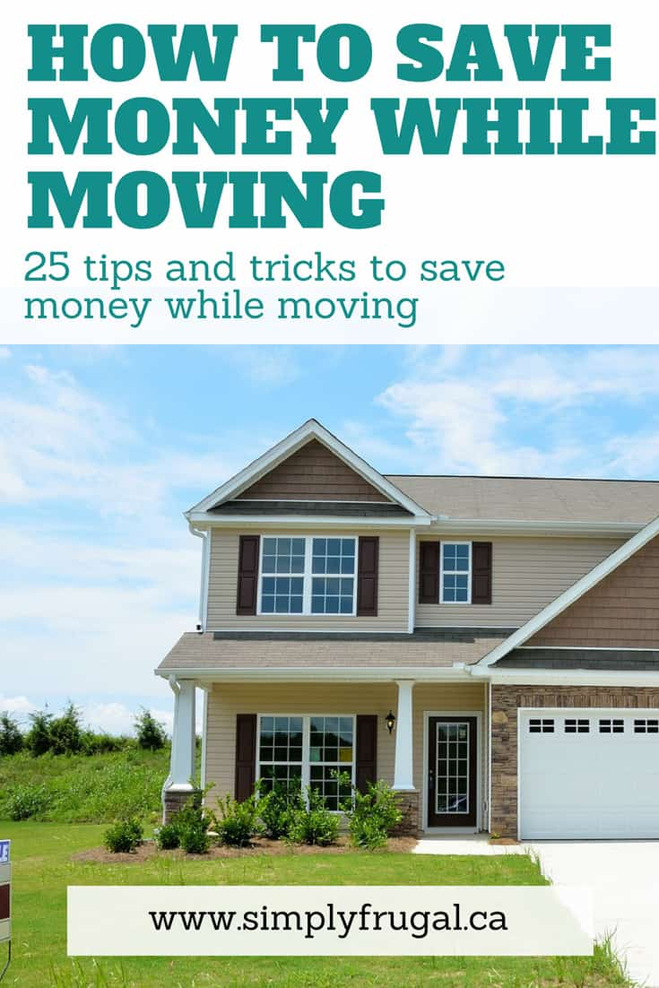 25 tips and tricks to save money while moving that you are guaranteed to love! #movingtips #moneytips #packingtips