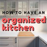 When it comes to rooms that can get overwhelming, you will find the kitchen is at the top of the list. Here are 10 easy tips to help you have an organized kitchen.