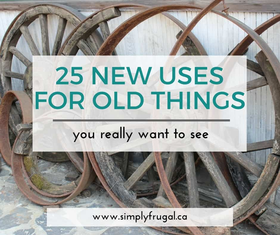 25 new uses for old things you really want to see - New uses for old things ...