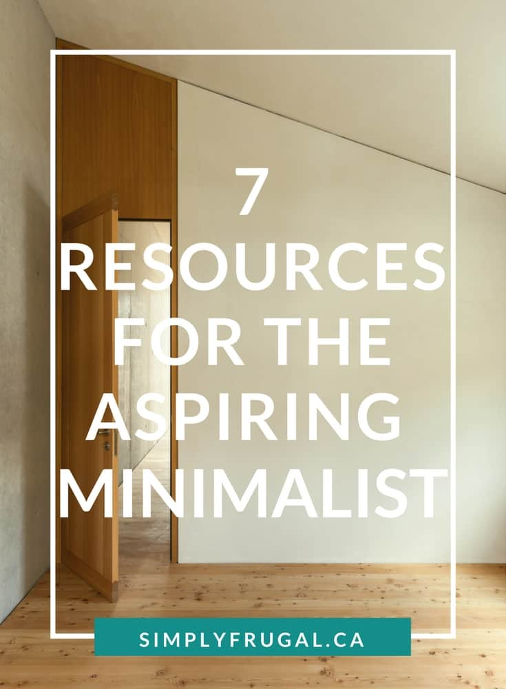 7 Resources for the Aspiring Minimalist