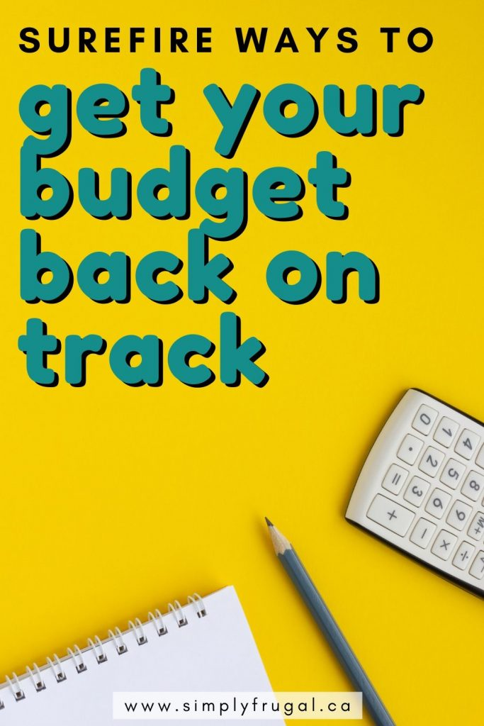 Take a look at these 7 surefire ways to get your budget back on track and find your way to financial freedom!