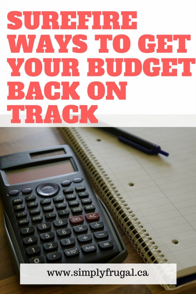 Surefire ways to get your budget back on track
