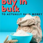How to Buy in Bulk to Actually Save Money