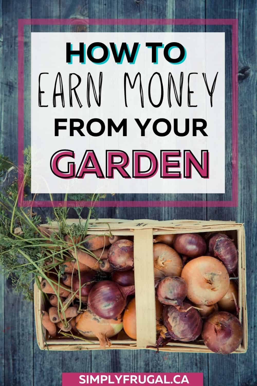 Earn money from your garden