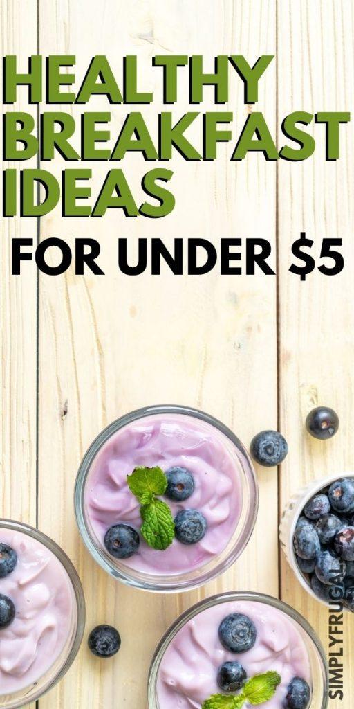 cheap healthy breakfast ideas
