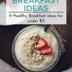 Healthy Breakfast Ideas for Under $5