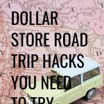 Dollar store road trip hacks that you rally need to try to ensure a successful trip with kids! #roadtrip #hacks #dollarstore