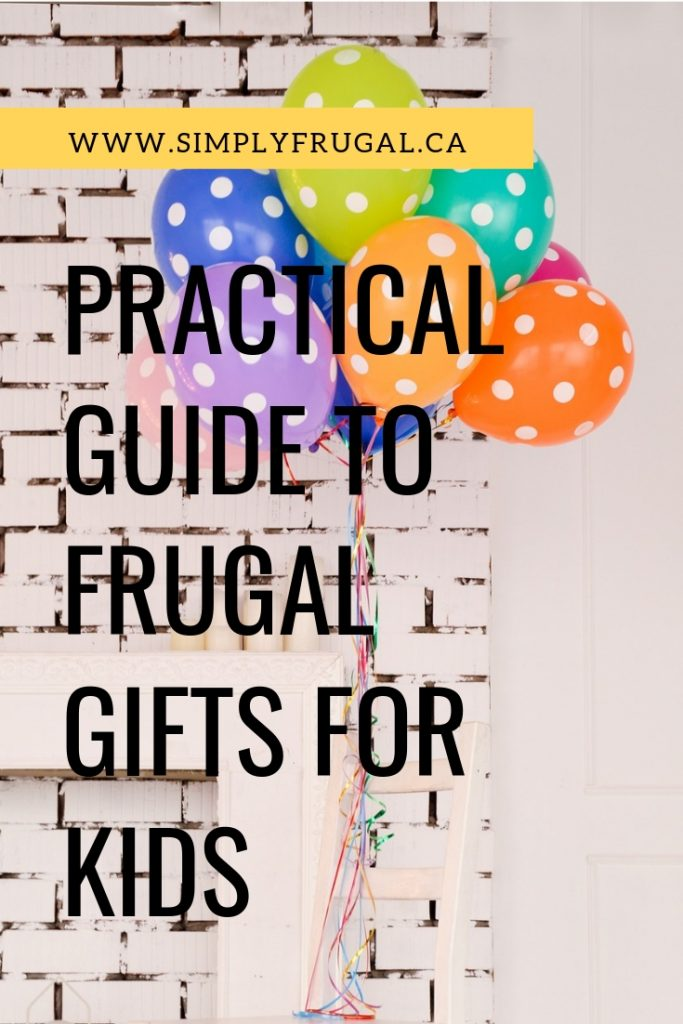 Planning ahead for birthday gifts can save the budget. Here are some of the ways that money can be saved on children's gifts.