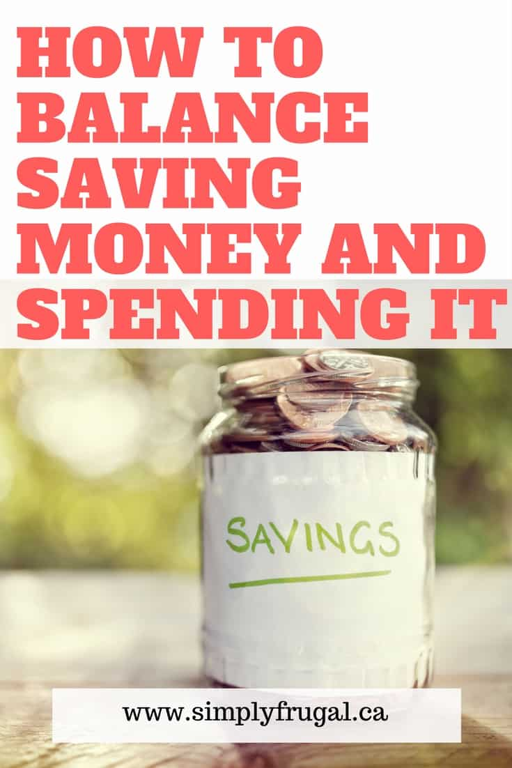 How to Balance Saving Money & Spending It