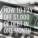 How to Pay off $1,000 of Debt in One Month