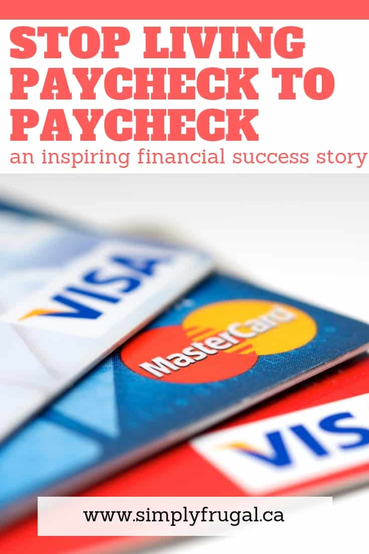 Here's an inspiring story on how one family stopped living paycheck to paycheck. Full of practical tips to help you out. #simplyfrugal #budgeting #budgettips #moneysavingtips #moneytips