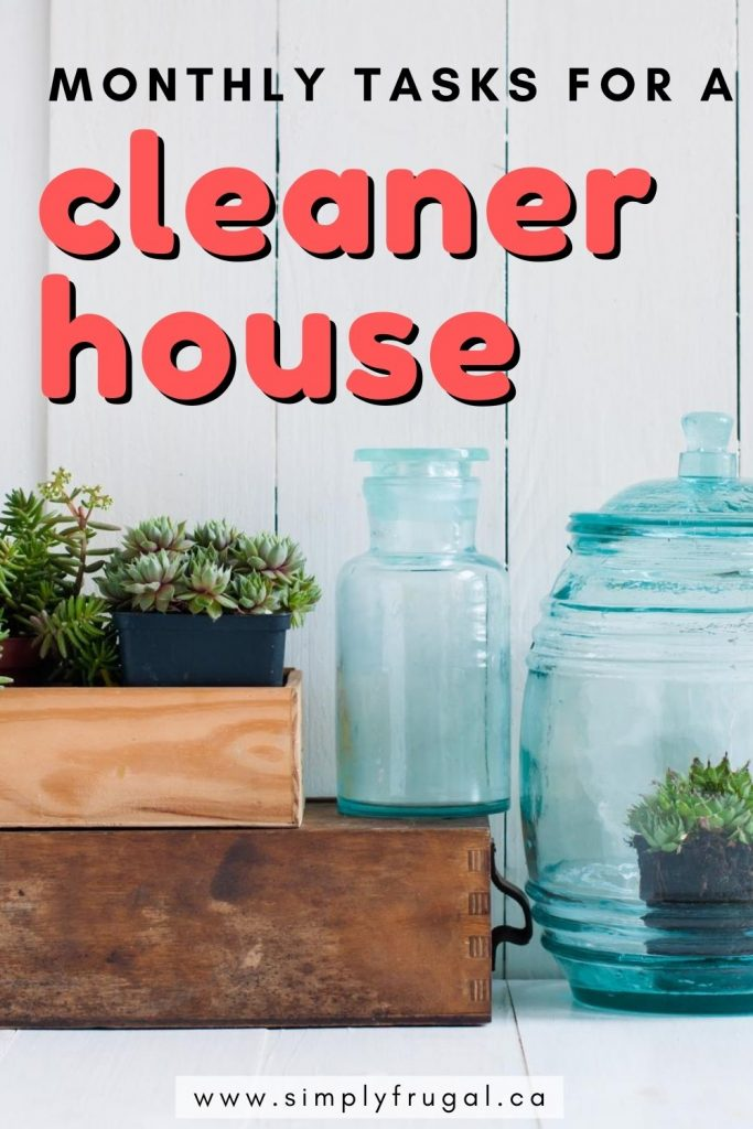 12 Monthly Tasks for a Cleaner House. These twelve tasks will definitely help you enjoy a cleaner home, one month at a time!