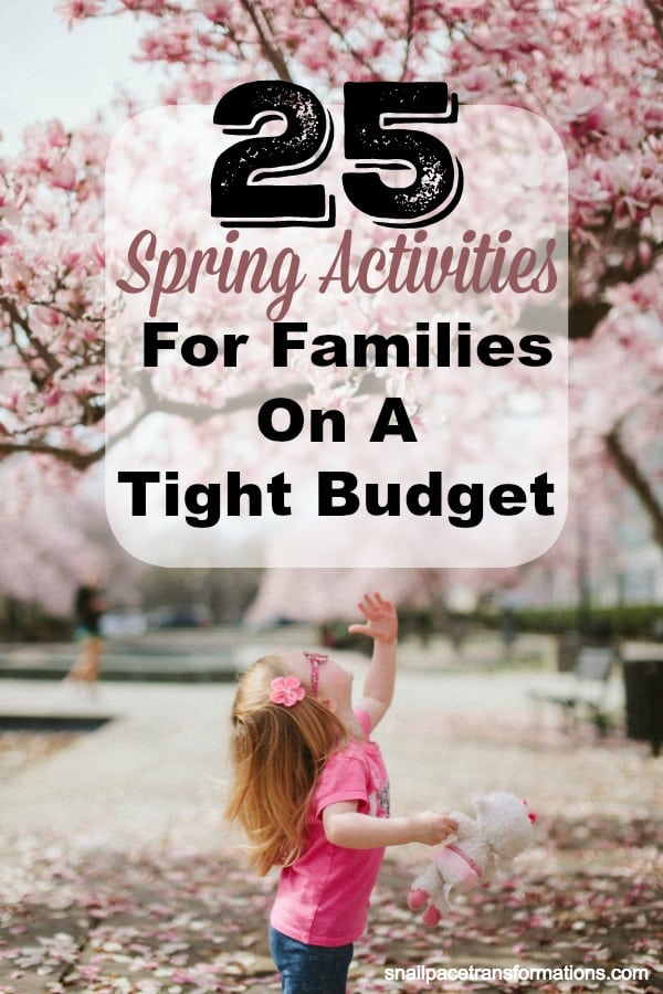 25 Spring Activities For Families On A Tight Budget