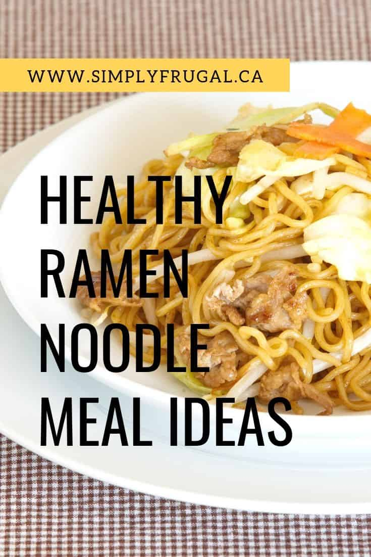 How to turn ramen noodles into a healthy meal idea. This post sure has me wanting some ramen noodles now! #healthymealidea #mealidea #ramennoodles #cheapeats #budgetbites