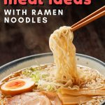 How to Turn Ramen Noodles Into a Healthy Meal Idea