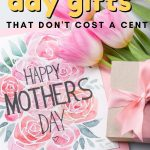 7 Mother's Day Gifts That Don't Cost A Cent