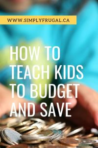 How to Teach Kids to Budget and Save. Here are some great ideas to help kids understand budgeting and saving.