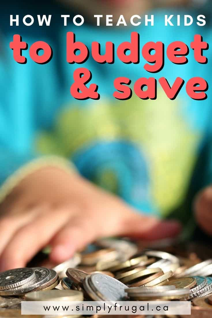 How to Teach Kids to Budget and Save. Here are some great ideas to help kids understand budgeting and saving. #budget #budgeting