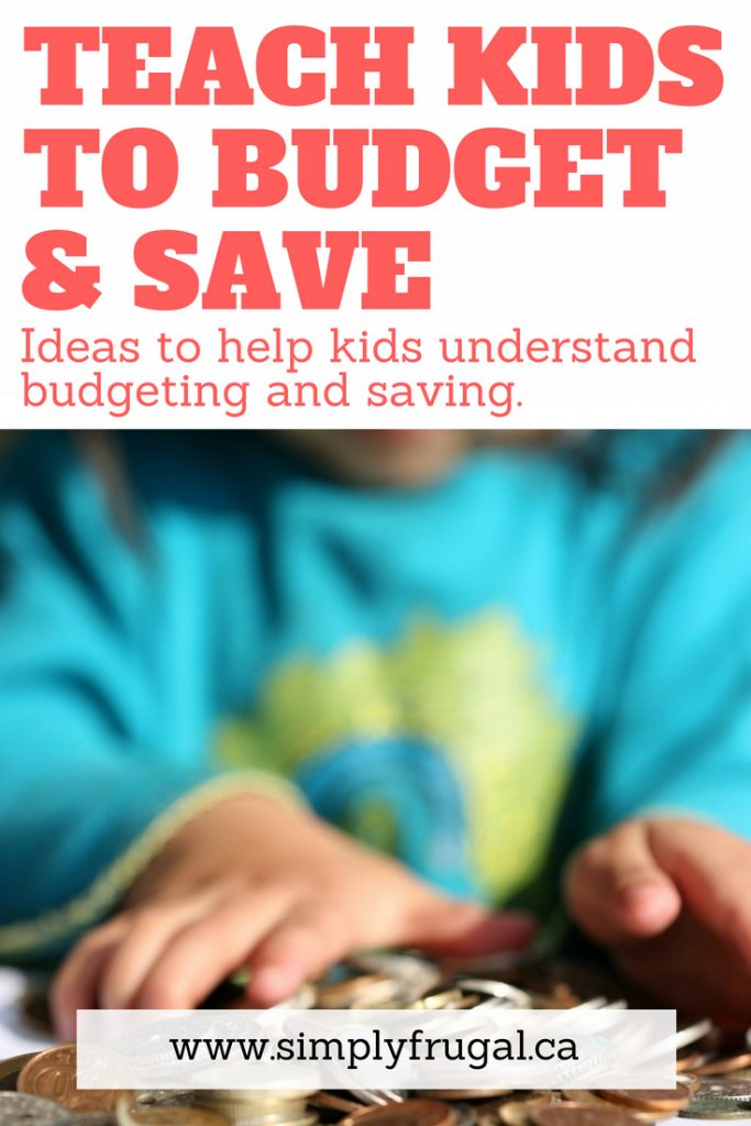 Ideas to help kids understand budgeting and saving.