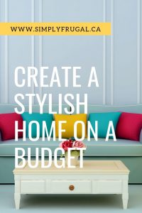 Here are 5 Things you should focus on to create a stylish home on a budget. #decor #homedecor #decorating #budgethome