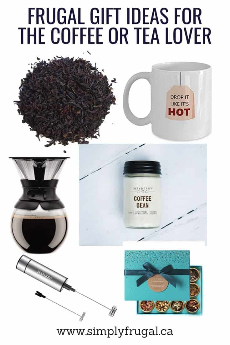 Frugal Gift ideas for the Coffee or Tea Lover. $30 or Less!