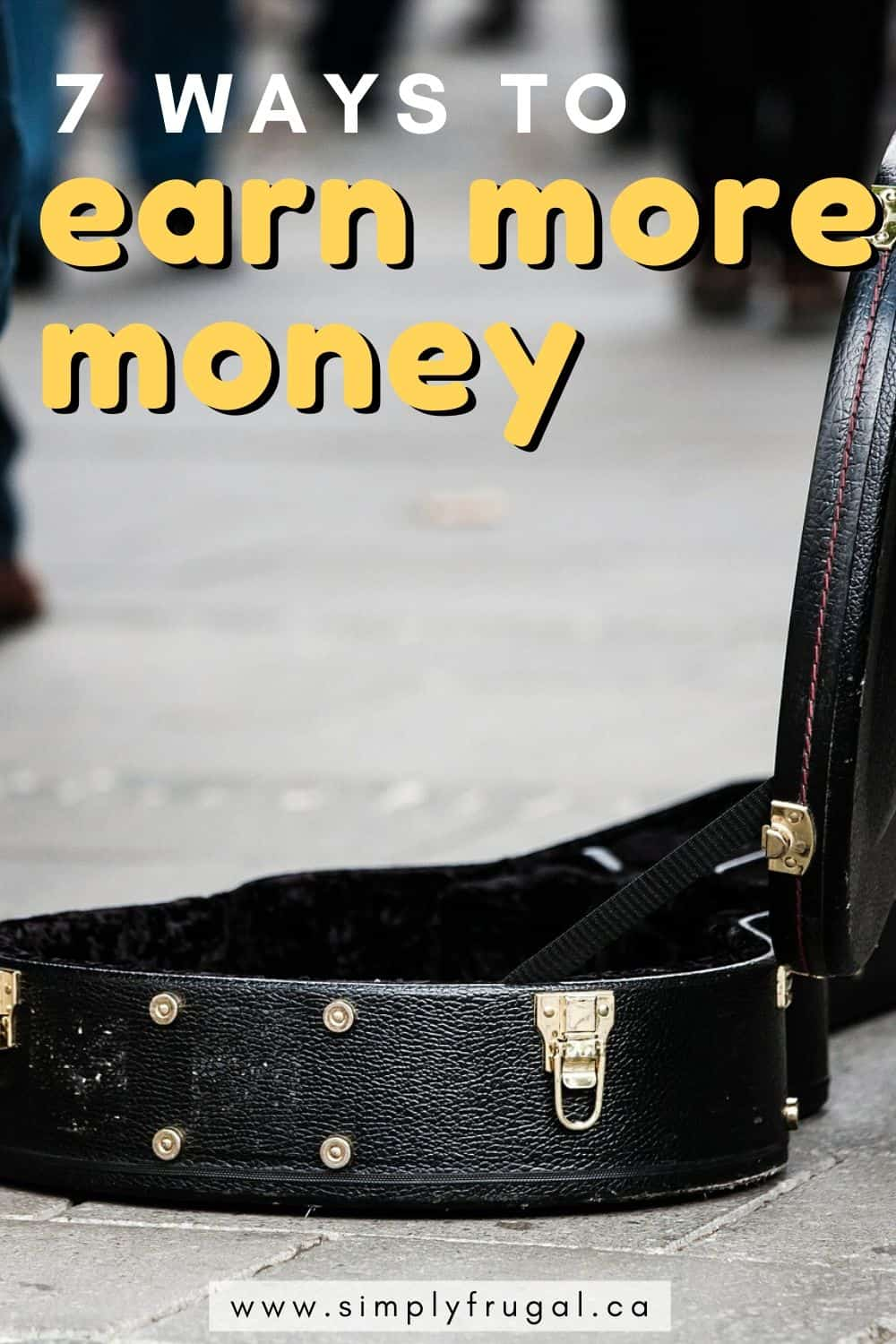 While spending less is often the best thing to do financially, sometimes it's good to earn more money if it means it will push you closer to your financial dreams faster. Here are 7 Ways to Earn More Money. #earnmoney #incomeideas