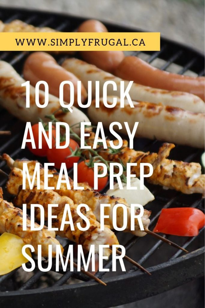 If you want to create a meal plan this summer for your family, here are 10 quick and easy meal prep ideas that will help.