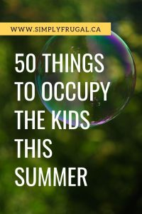 Summer vacation doesn't have to equal boredom. Here are 50 fun ideas to help occupy the kids this summer.