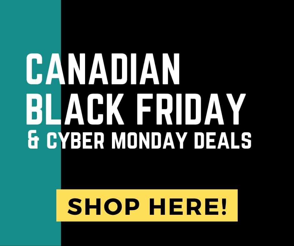 Canadian Black Friday and Cyber Monday Deals