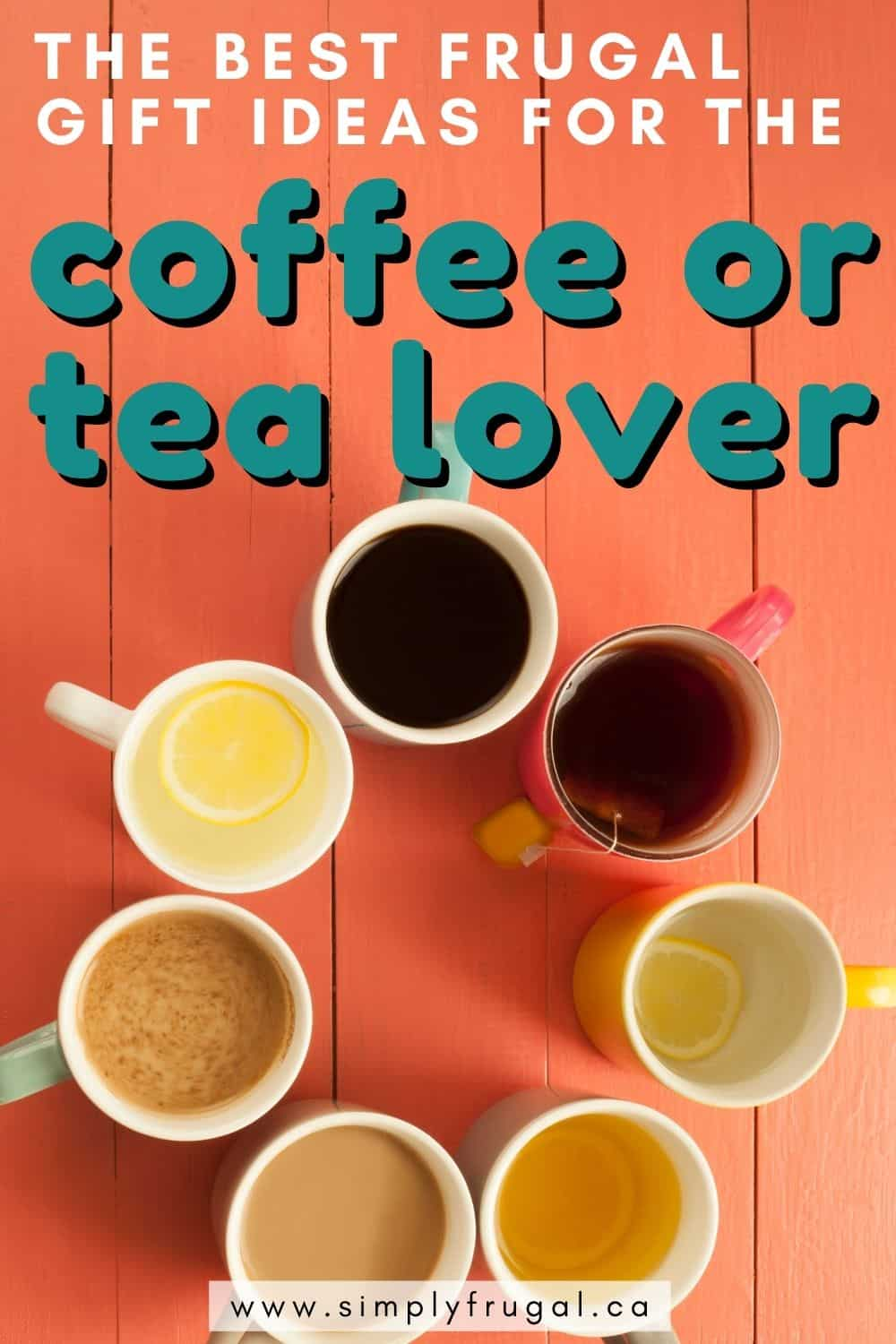 If you have a coffee or tea lover in your life, let me help you find the perfect gift for them! Check out the following list of frugal gift ideas for coffee or tea lovers. The perfect gift may just be a couple quick scrolls away.
