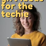 This list is full of affordable gift ideas for the techie, you're sure to find something they will love!