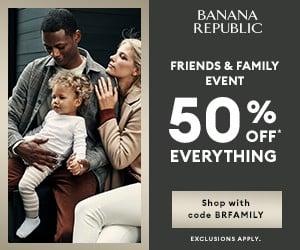 Banana Republic Friends & Family Sale 50% off