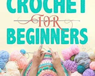 Free eBooks: Declutter Workbook, Crochet for Beginners and More